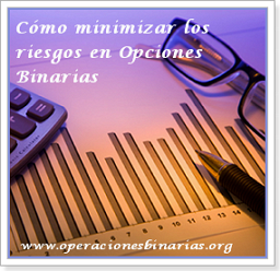 minimizar riesgos opciones binarias