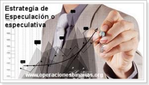 estrategia_especulacion_o_especulativa