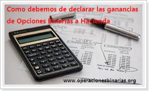 como-declarar-hacienda-ganancias-opciones-binarias