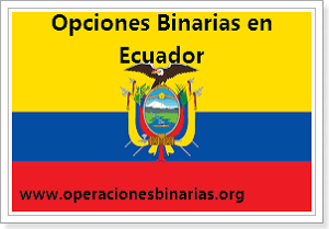 ecuador_invertir_opciones_binarias